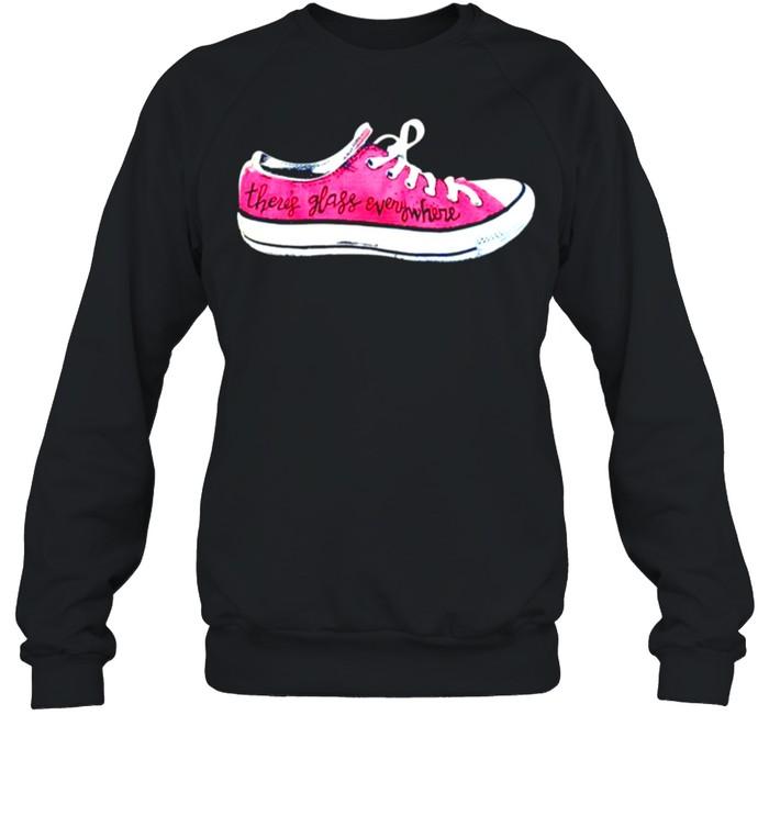 Converse theres glass everywhere sneaker shirt Unisex Sweatshirt