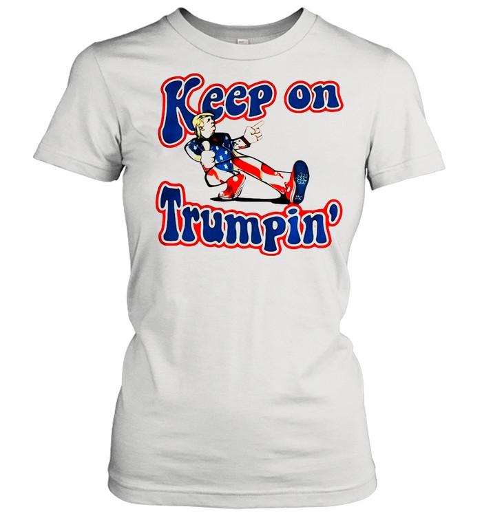 Keep On Trumpin' Patriotic Donald Trump Support shirt Classic Women's T-shirt