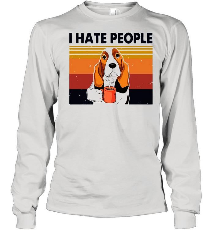 Labrador Retriever Drink Coffee I Hate People 2021 Vintage shirt Long Sleeved T-shirt