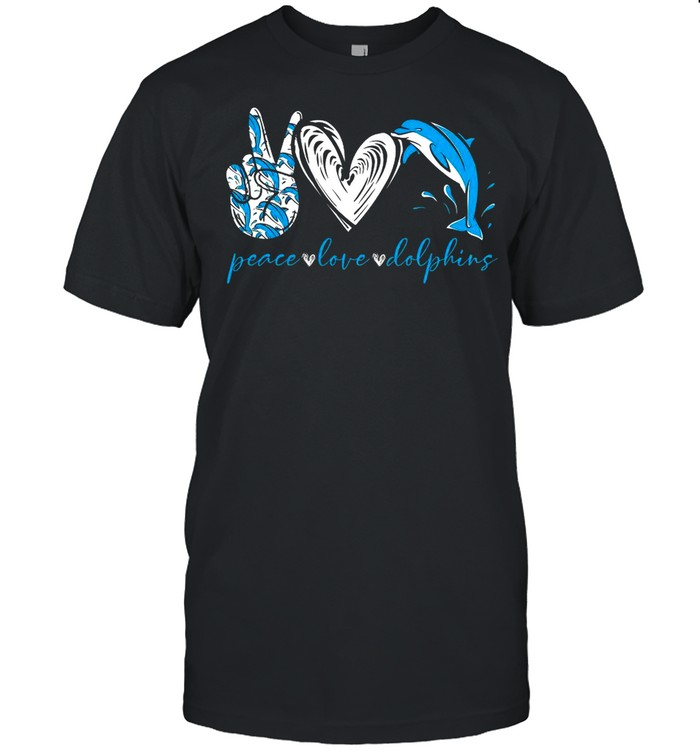 Peace Love And Dolphins 2021 shirt Classic Men's T-shirt