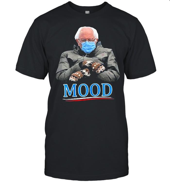 Bernie Sanders Mitten MOOD Cold Inauguration Day 2021 Meme shirt