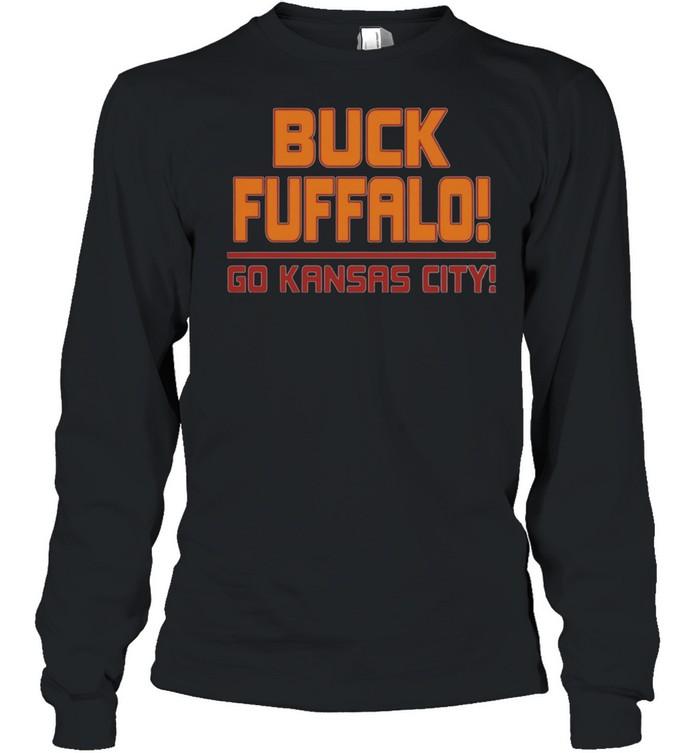 Buck fuffalo go Kansas City shirt Long Sleeved T-shirt