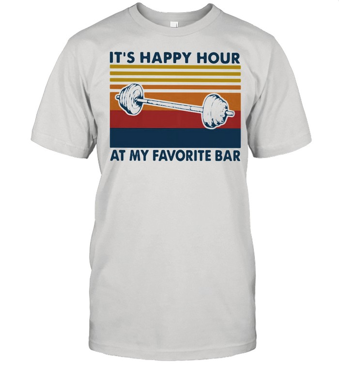 It's Happy Hour At My Favorite Bar Vintage shirt