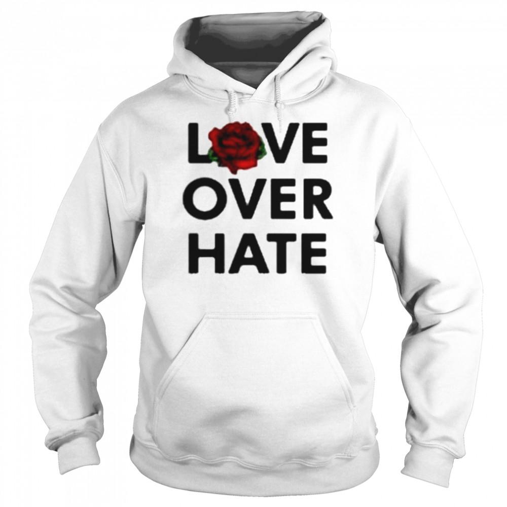 Love over hate shirt Unisex Hoodie