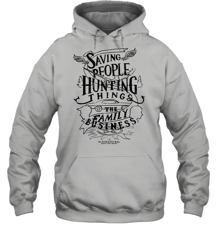 Saving People Huting Things The Family shirt Unisex Hoodie