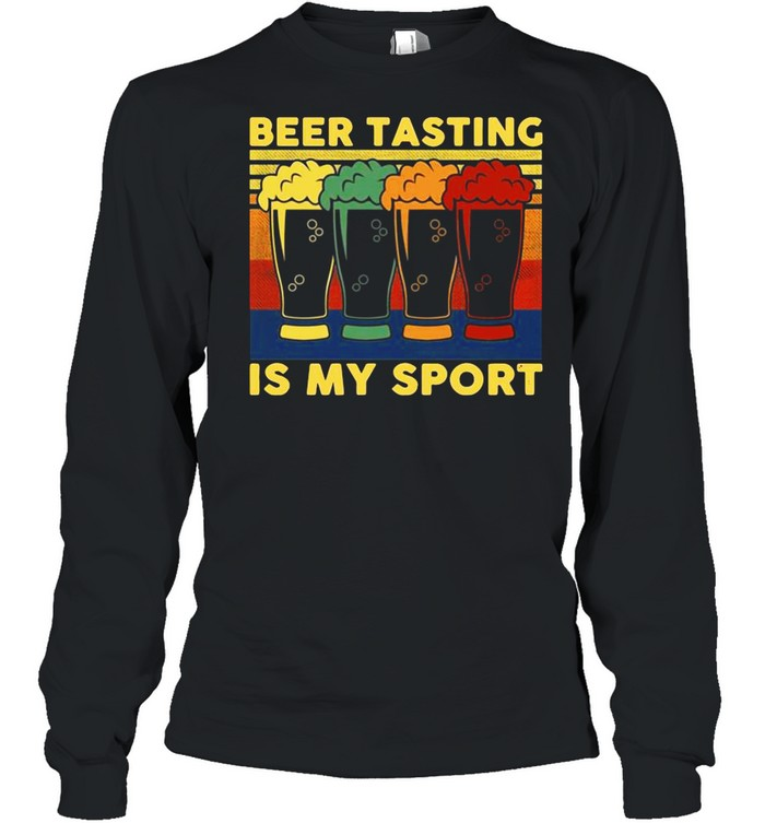 Beer Tasting Is My Sport Vintage shirt Long Sleeved T-shirt