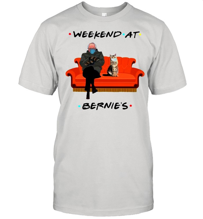 Bernie Sanders And Cat Weekend At Bernie's shirt