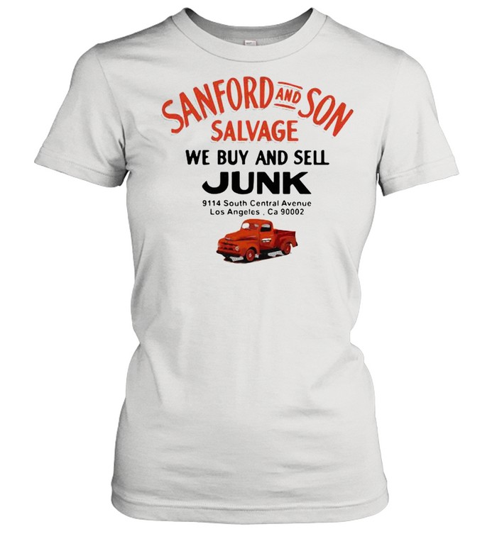 Sanford And Son Salvage We Buy And Sell Junk Car shirt Classic Women's T-shirt