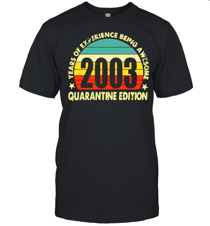 2003 Years Of Experience Being Awesome Quarantine Edition Vintage shirt Classic Men's T-shirt
