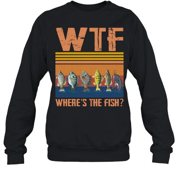 Retro Wtf Where's The Fish Vintage Retro 2021 shirt Unisex Sweatshirt