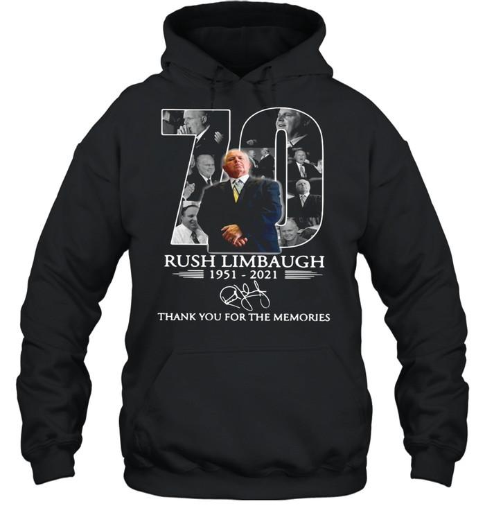 70 rip Rush Limbaugh 1951 2021 thank you for the memories shirt Unisex Hoodie
