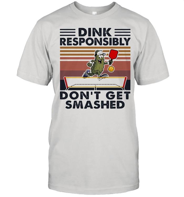 Dink Responsibly Don't Get Smashed Table Tennis Vintage shirt Classic Men's T-shirt