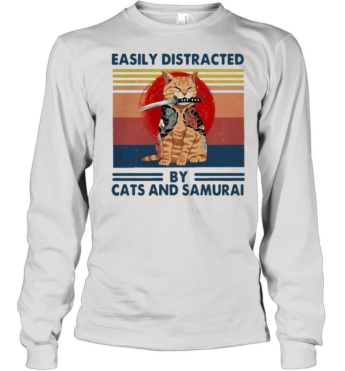 Easily Distracted By Cats And Samurai Vintage Retro shirt Long Sleeved T-shirt