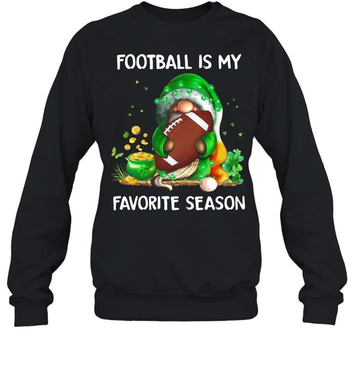 Gnome football is my favorite season St Patricks Day shirt Unisex Sweatshirt