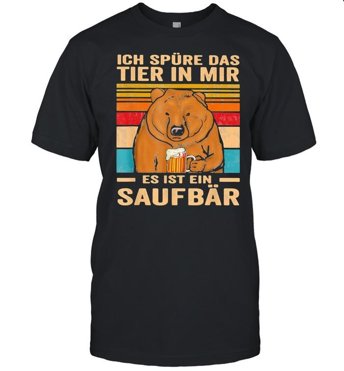 Ich Spure Das Tier In Mir Es Ist Ein Saufbar Bear Drink Beer Vintage shirt Classic Men's T-shirt