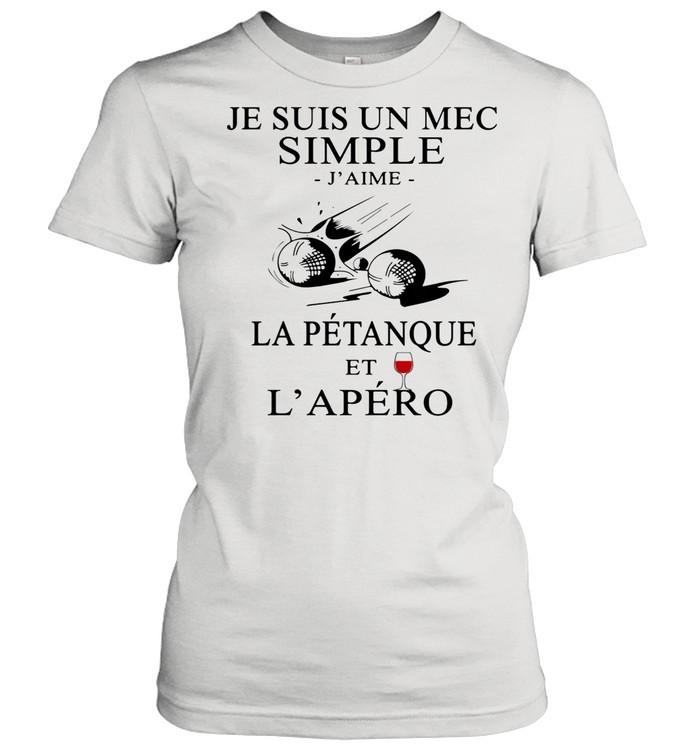 Je Suis Un Mec Simple J'ame La Petanque Et L'apero Wine shirt Classic Women's T-shirt