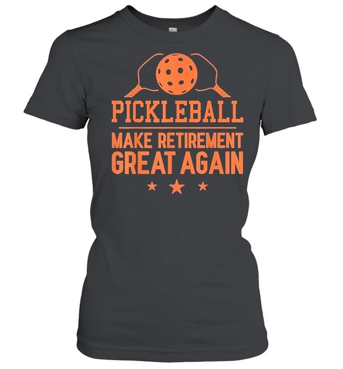 Pickleball Make Retirement Great Again shirt Classic Women's T-shirt
