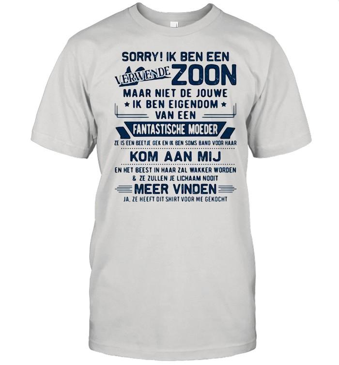 Sorry Ik Ben Een Zoom Fantastische Moeder Kom Aan Mij shirt Classic Men's T-shirt
