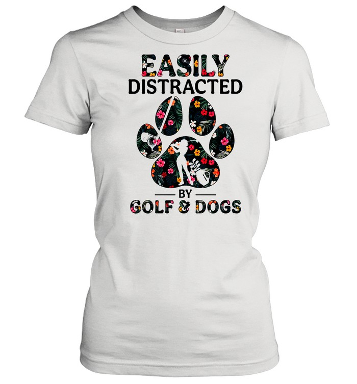 Easily distracted by solf and dogs shirt Classic Women's T-shirt