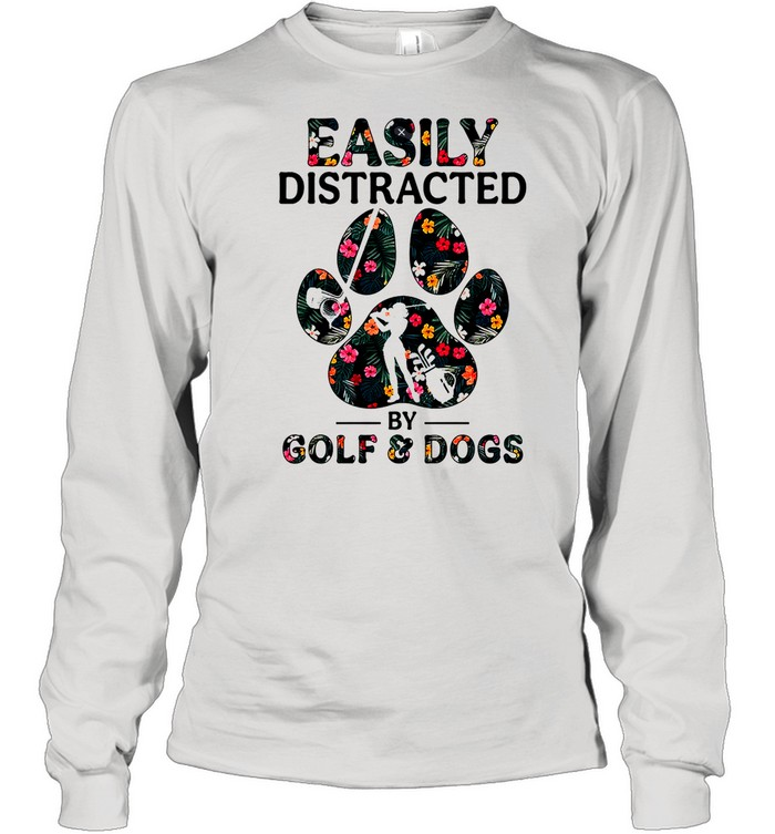 Easily distracted by solf and dogs shirt Long Sleeved T-shirt