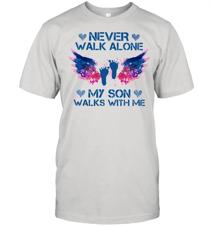 Never Walk Alone My Son Walks With Me Angel shirt Classic Men's T-shirt