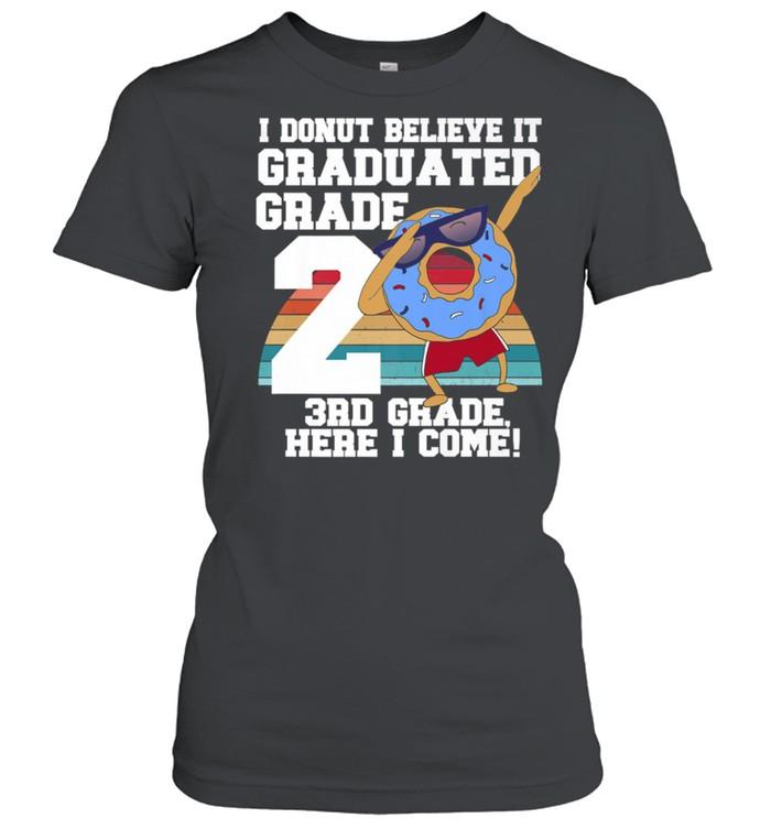 I Donut 2nd Grade Graduation Meme shirt Classic Women's T-shirt