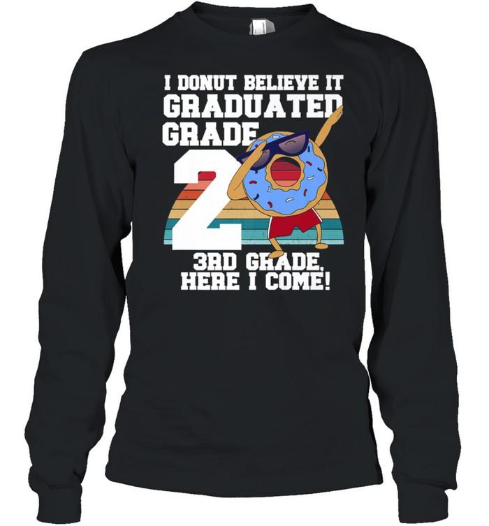 I Donut 2nd Grade Graduation Meme shirt Long Sleeved T-shirt