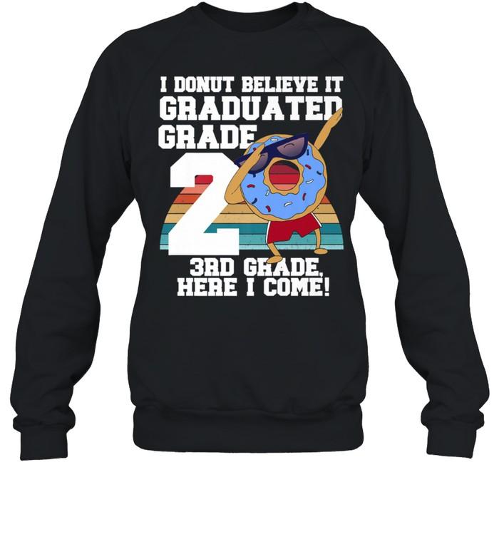 I Donut 2nd Grade Graduation Meme shirt Unisex Sweatshirt