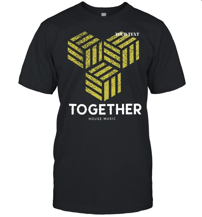 Together One Love DJ EDM shirt