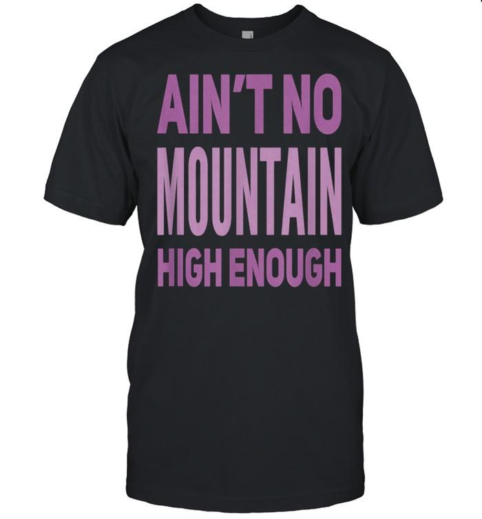 Aint No Mountain High Enough Pick Checkered Effect shirt Classic Men's T-shirt