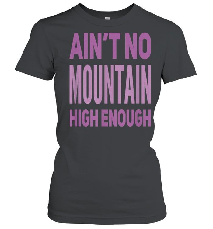 Aint No Mountain High Enough Pick Checkered Effect shirt Classic Women's T-shirt
