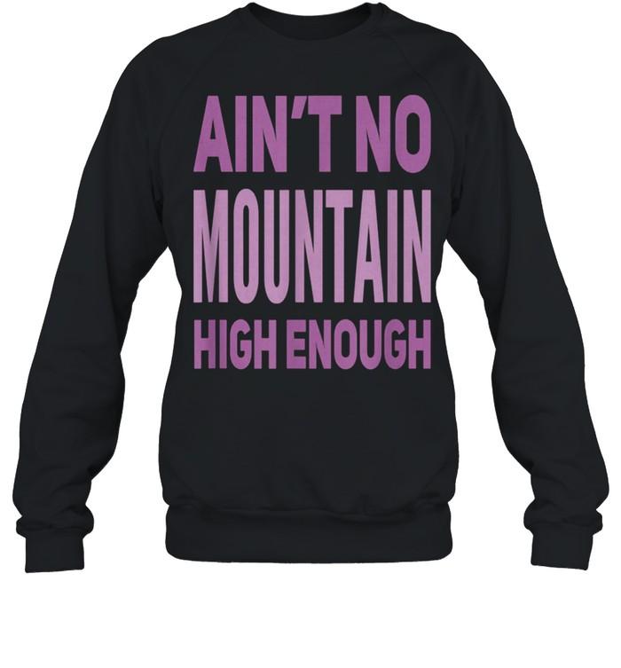 Aint No Mountain High Enough Pick Checkered Effect shirt Unisex Sweatshirt