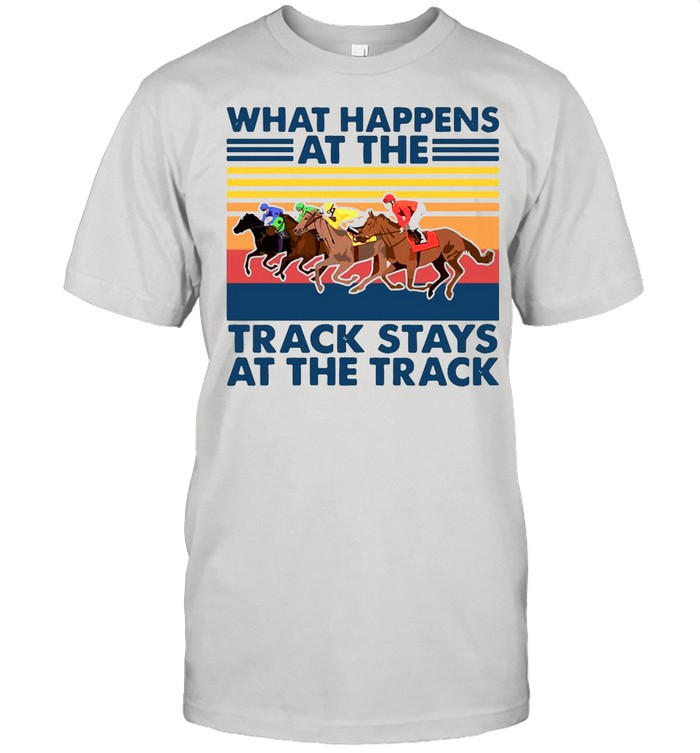 Vintage What Happens Track Stays At The Track Horse Racing shirt Classic Men's T-shirt