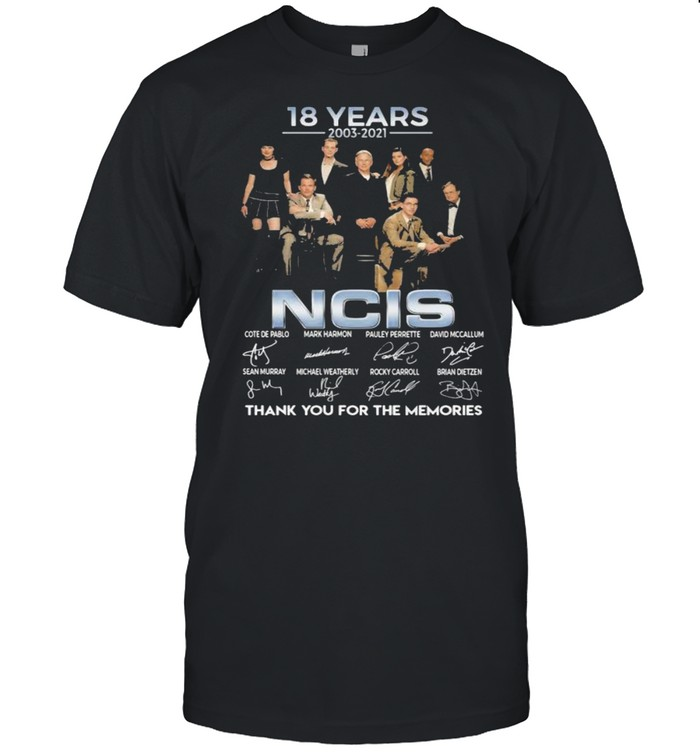 18 Years 2003 2021 Ncis Signature Thank You For The Memories shirt Classic Men's T-shirt