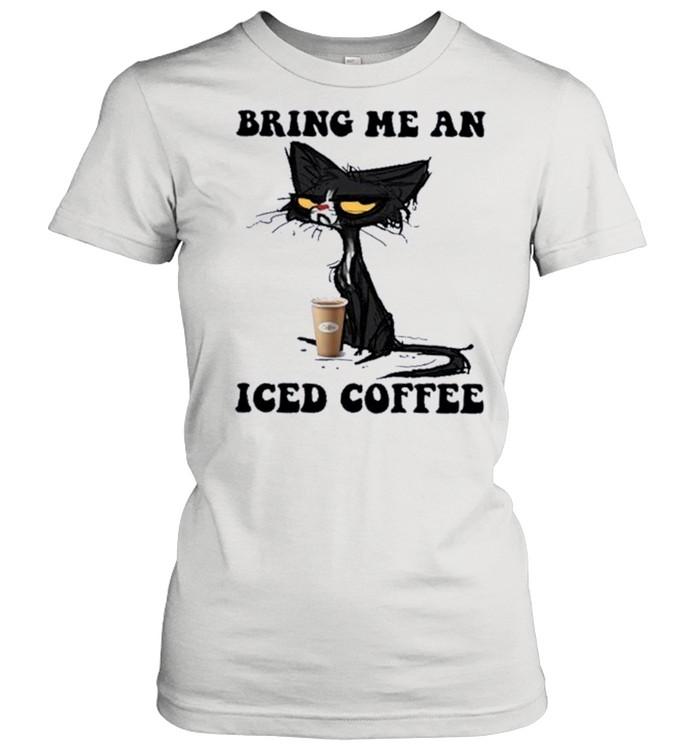 Black Cat Bring me an Iced Coffee shirt Classic Women's T-shirt