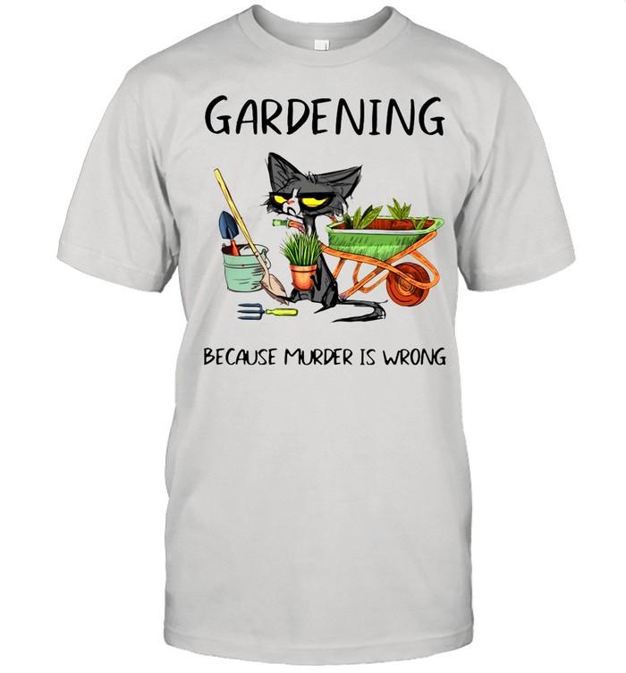 Black Cat Gardening Because Murder Is Wrong shirt Classic Men's T-shirt