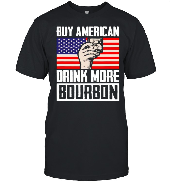 Buy American Drink More Bourbon shirt Classic Men's T-shirt