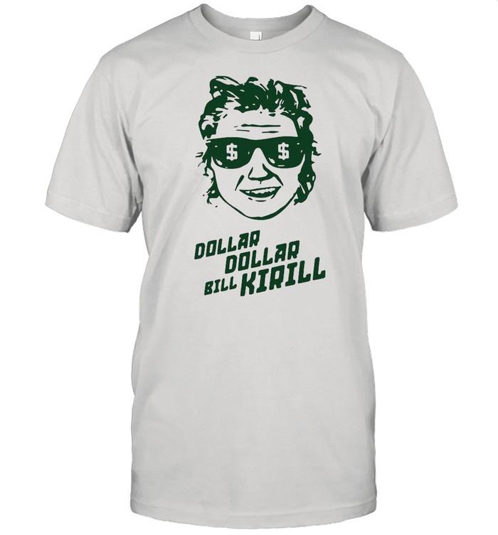 Dollar Dollar Bill Kirill shirt Classic Men's T-shirt
