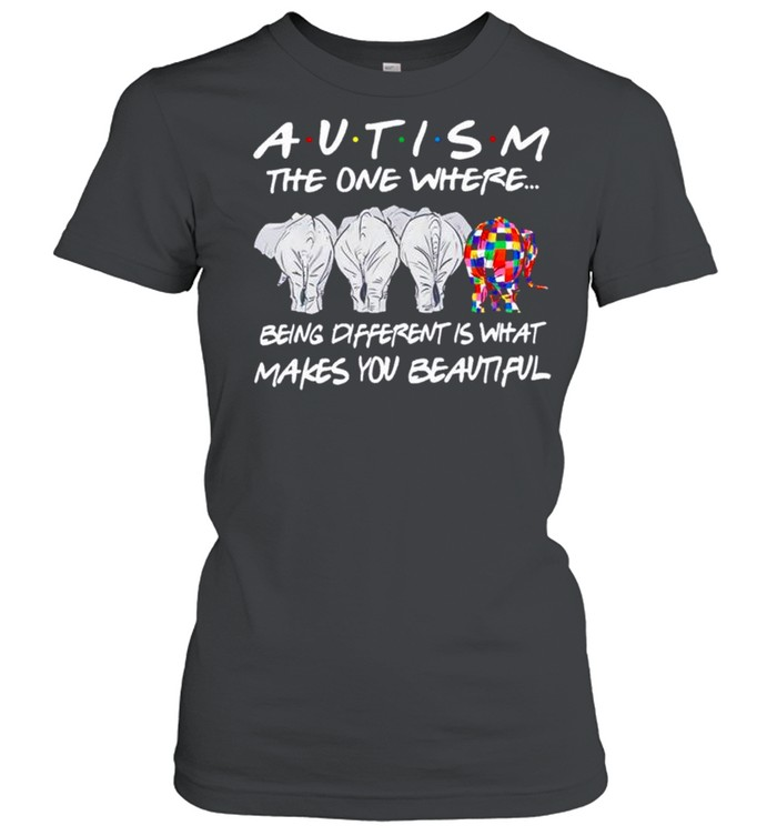 Elephant Autism the one where being different shirt Classic Women's T-shirt