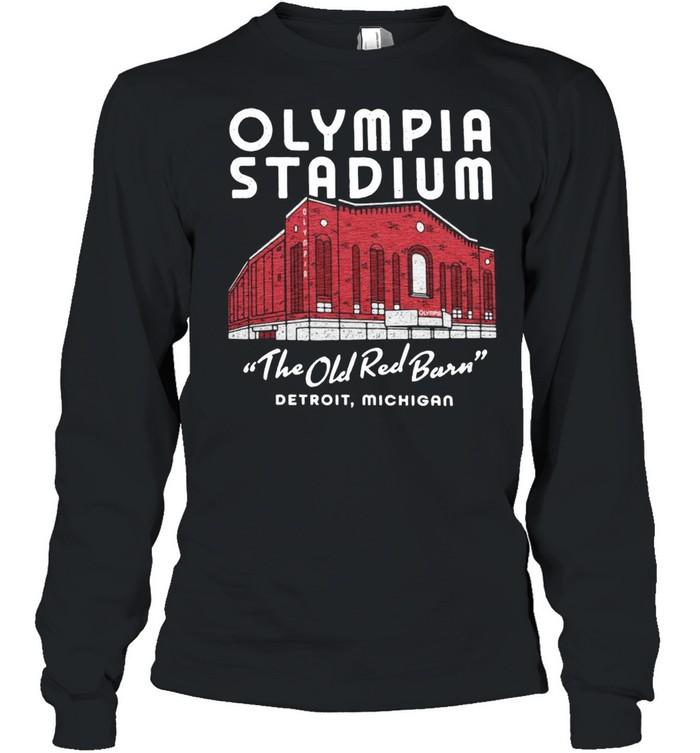 Olympia Stadium The Old Red Barn Detroit Michigan shirt Long Sleeved T-shirt