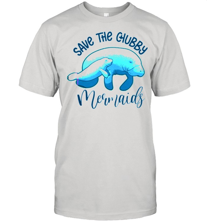 Save The Chubby Mermaids shirt Classic Men's T-shirt