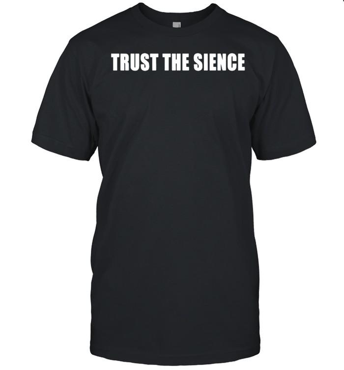 Trust The Science shirt Classic Men's T-shirt