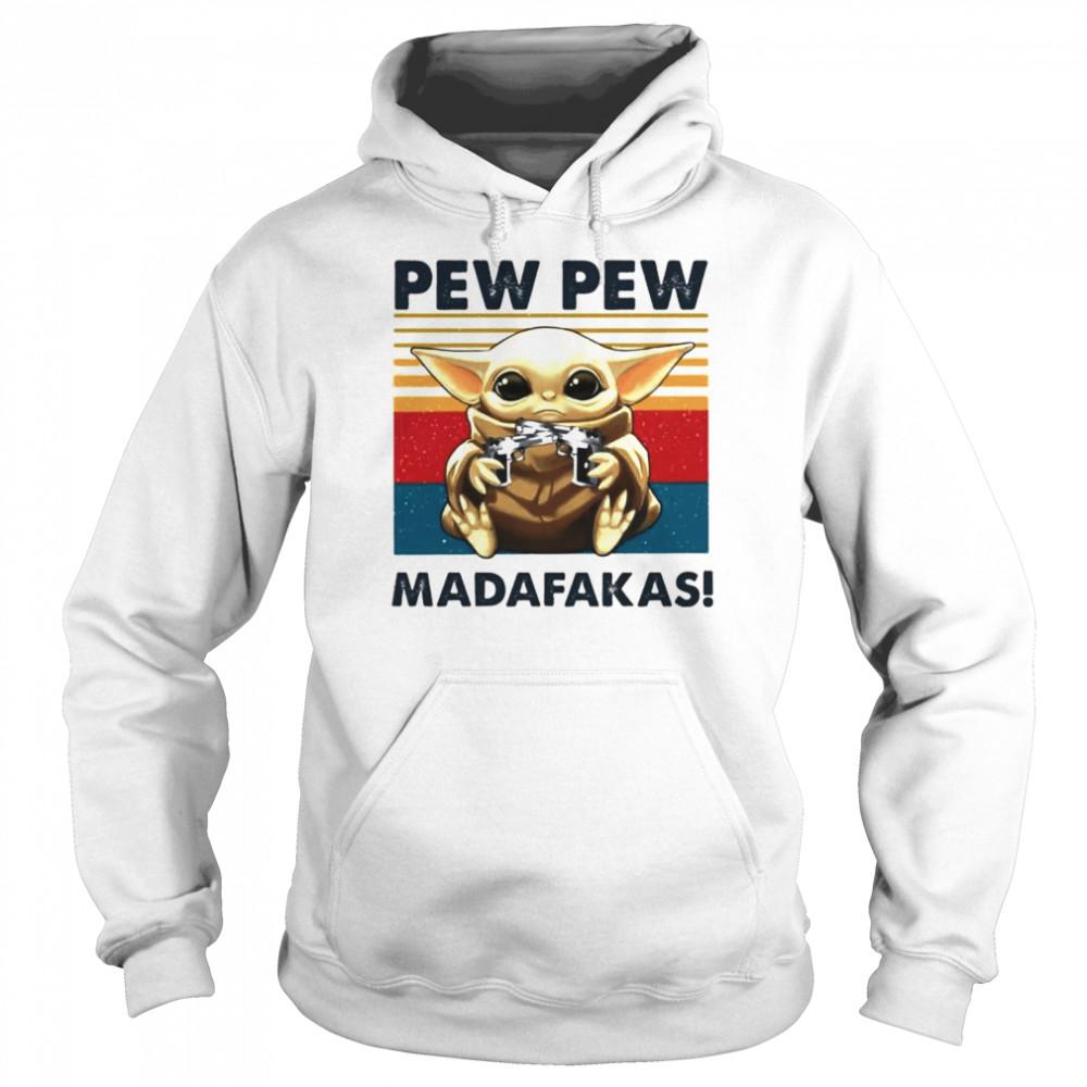 Baby Yoda holding Shotgun Pew Pew Madafakas vintage shirt Unisex Hoodie