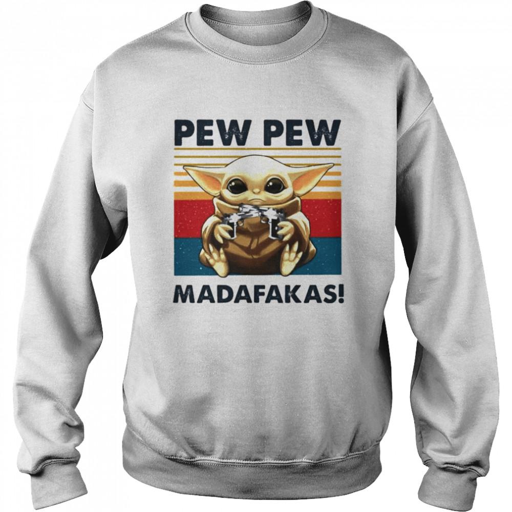 Baby Yoda holding Shotgun Pew Pew Madafakas vintage shirt Unisex Sweatshirt