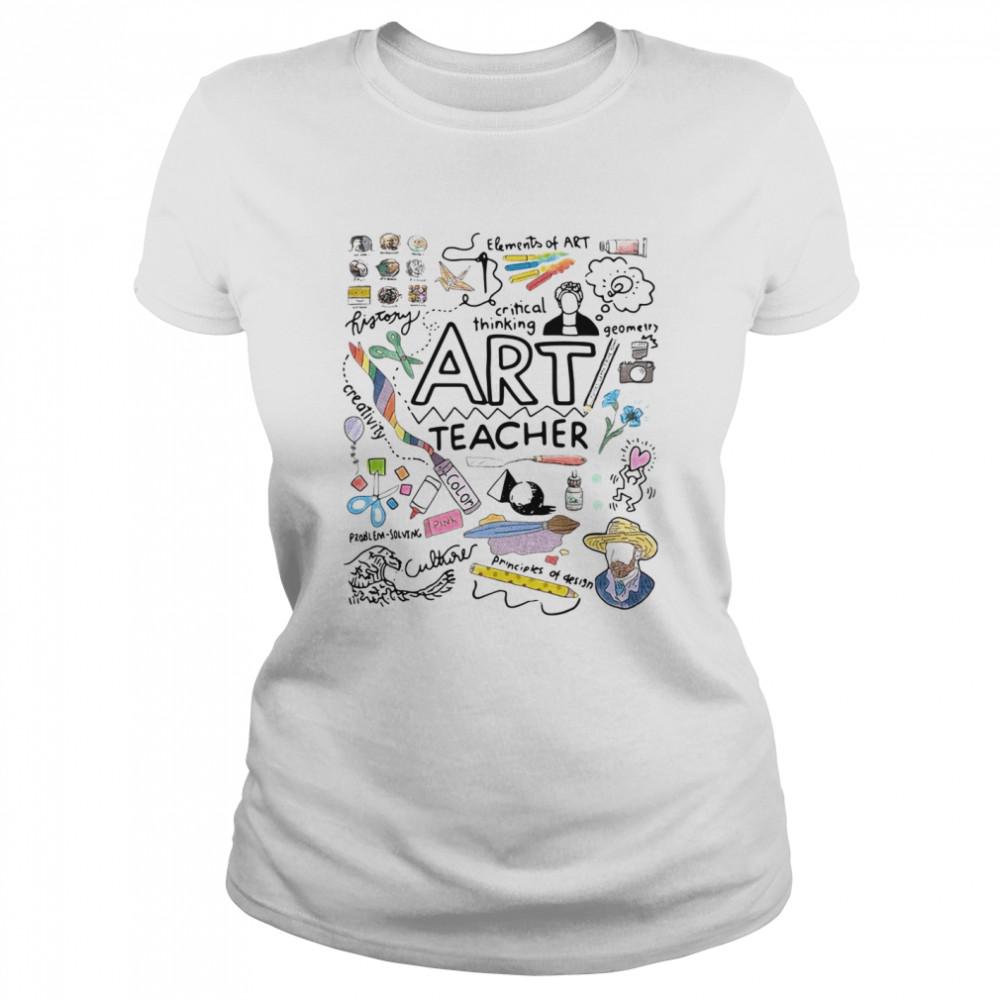 Elements Of Art Critical Thinking Art Teacher shirt Classic Women's T-shirt