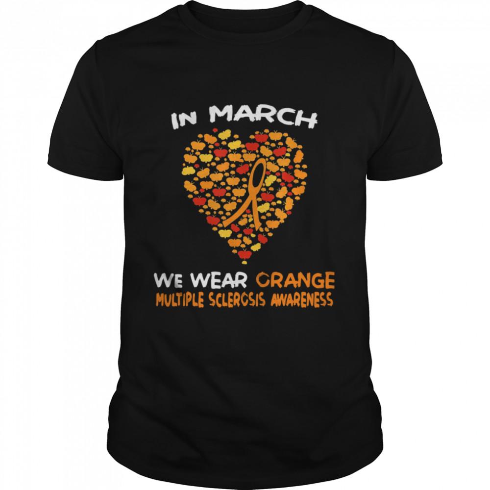 Heart In March We Wear Orange Multiple Sclerosis Awareness shirt Classic Men's T-shirt
