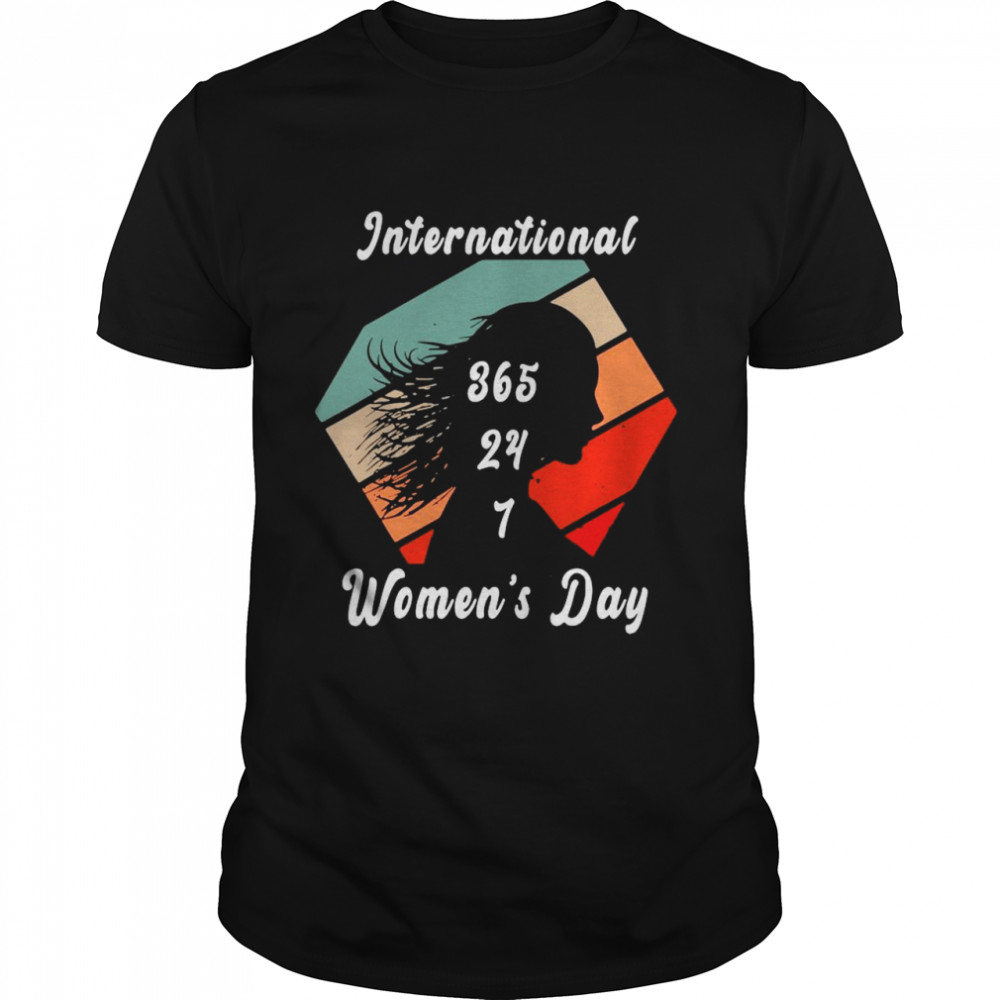 International 365 24 7 women's day vintage shirt Classic Men's T-shirt