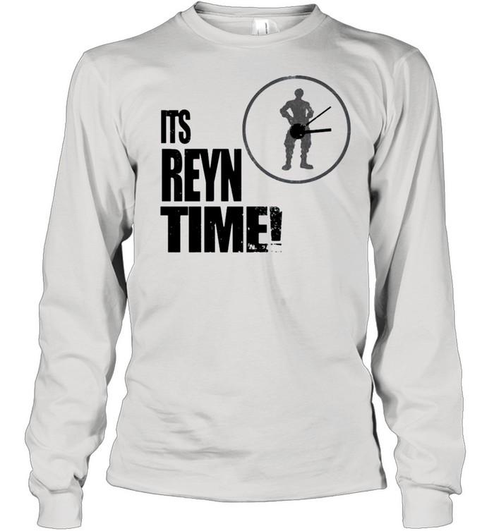 Its Reyn Time shirt Long Sleeved T-shirt