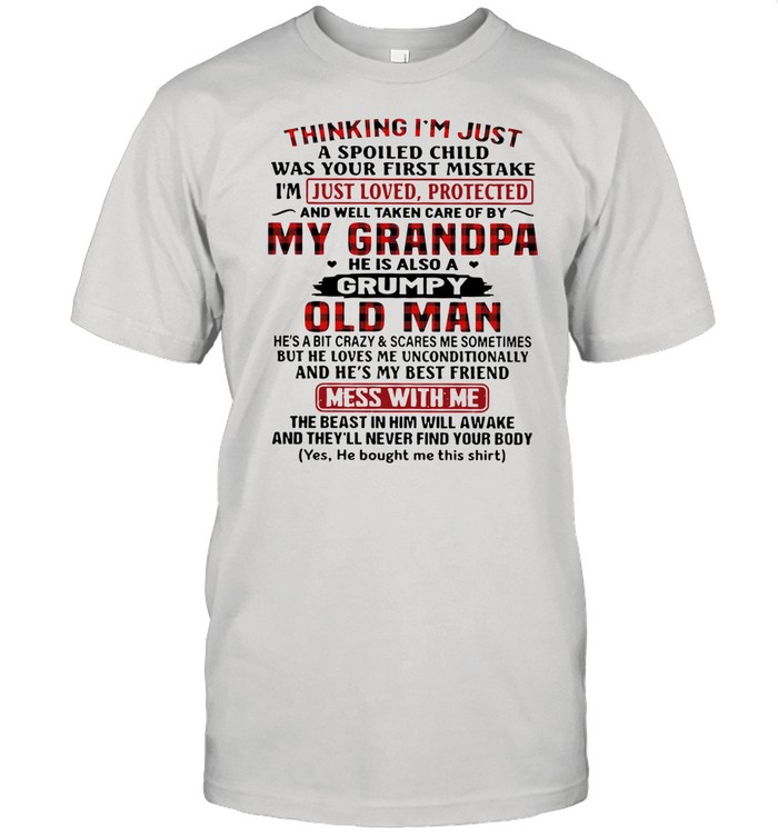 Thing Im Just My Grandpa he is also a grumpy old man shirt Classic Men's T-shirt
