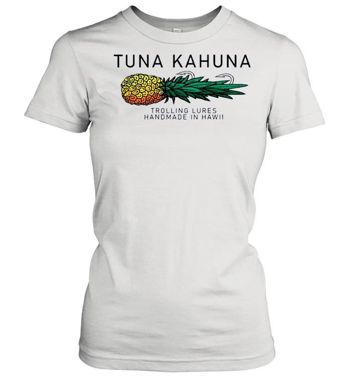Tuna Kahuna Pineapple shirt Classic Women's T-shirt